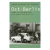 Ost-Berlin. Leben vor dem Mauerfall. Life before the Wall fell Harald Hauswald/ Lutz Rathenow