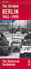 The Divided Berlin 1945-1990 The Historical Guidebook