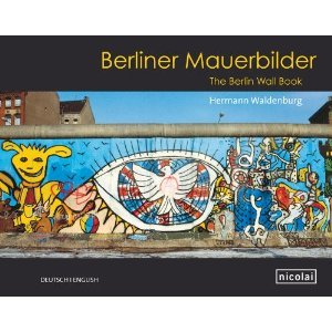 Berliner Mauerbilder  Deutsch/english